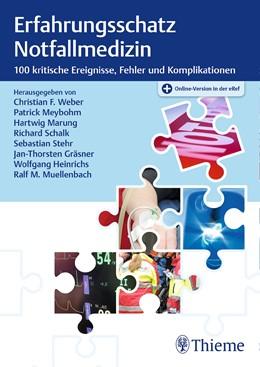Abbildung von Weber / Meybohm | Erfahrungsschatz Notfallmedizin | 1. Auflage | 2018 | beck-shop.de