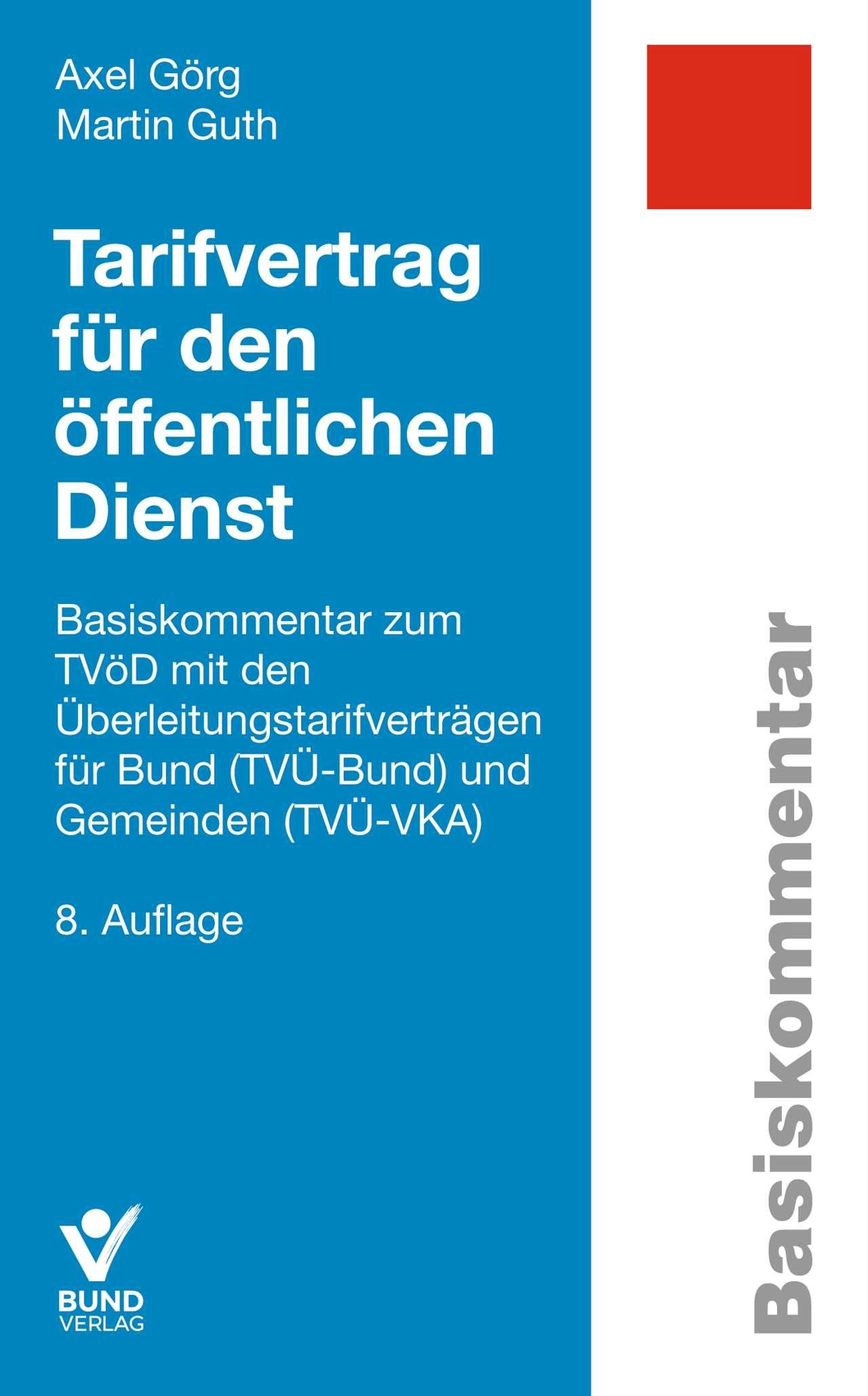 Tarifvertrag für den öffentlichen Dienst   Görg / Guth   8., neubearbeitete, aktualisierte Auflage, 2019   Buch (Cover)