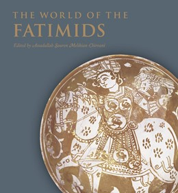 Abbildung von Melikian-Chirvani   The World of the Fatimids   2018
