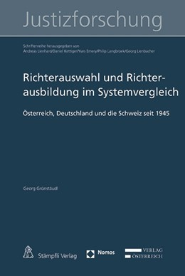 Abbildung von Grünstäudl | Richterauswahl und Richterausbildung im Systemvergleich | 1. Auflage | 2018 | beck-shop.de