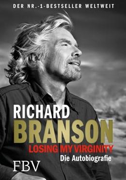 Abbildung von Branson | Losing My Virginity | 2018 | Die Autobiografie