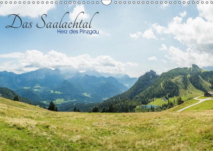 Das Saalachtal - Herz des PinzgauAT-Version  (Wandkalender 2019 DIN A3 quer) | Ackermann | 4. Edition 2018, 2018 (Cover)
