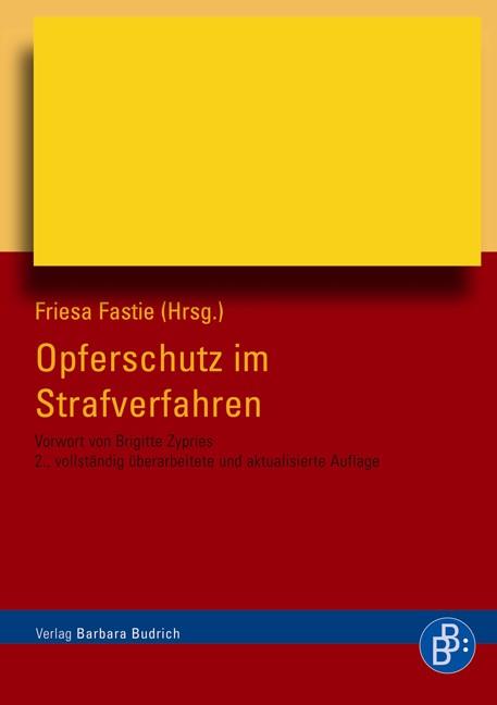 Abbildung von Fastie   Opferschutz im Strafverfahren   2. vollständig überarbeitete Auflage   2008