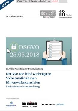 Abbildung von Auer-Reinsdorff / Vogelsang | DSGVO: Die fünf wichtigsten Sofortmaßnahmen für Anwaltskanzleien - eFachinfo-Broschüre | 1. Auflage | 2018 | beck-shop.de