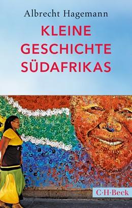 Abbildung von Hagemann   Kleine Geschichte Südafrikas   4. Auflage   2018   1409   beck-shop.de