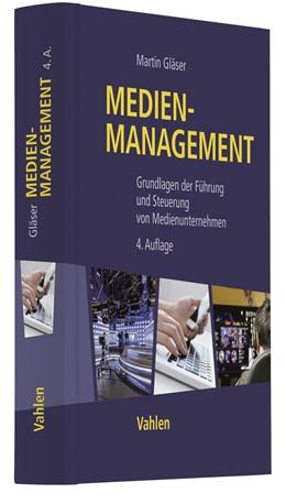 Abbildung von Gläser | Medienmanagement | 4. Auflage | 2021 | beck-shop.de
