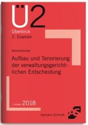 Aufbau und Tenorierung der verwaltungsgerichtlichen Entscheidung | Wüstenbecker | Mit 2 beiliegenden Postern, 2018 | Buch (Cover)