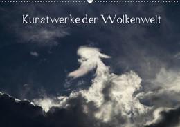Abbildung von Kramer | Wolken-Kunstwerke (Wandkalender 2019 DIN A2 quer) | 6. Edition 2018 | 2018 | Wolken sind faszinierend, lass...