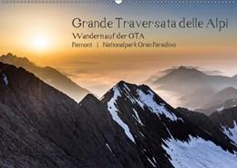 Abbildung von Aatz | Grande Traversata delle Alpi - Wandern auf der GTA (Wandkalender 2019 DIN A2 quer) | 6. Edition 2018 | 2018 | Fotos von Wanderungen auf der ...