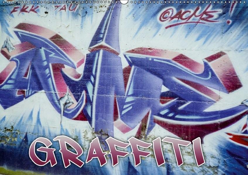 Abbildung von Acme   Graffiti - Kunst aus der Dose (Wandkalender 2019 DIN A2 quer)   6. Edition 2018   2018
