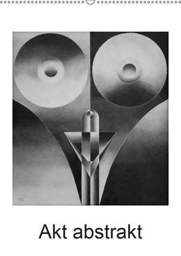 Abbildung von Kraus | Akt abstrakt - Abstrakte Aktzeichnungen (Wandkalender 2019 DIN A2 hoch) | 5. Edition 2018 | 2018 | Abstrakte Aktzeichnungen mit B...