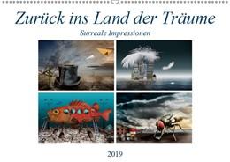 Abbildung von Krätschmer | Zurück ins Land der Träume - Surreale Impressionen (Wandkalender 2019 DIN A2 quer) | 5. Edition 2018 | 2018 | Kunstwerke zwischen Traum und ...