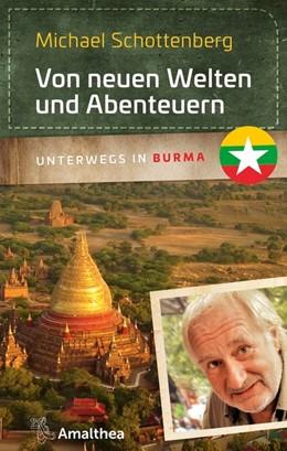 Abbildung von Schottenberg | Von neuen Welten und Abenteuern | 1. Auflage | 2018 | beck-shop.de