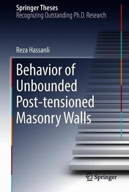 Abbildung von Hassanli | Behavior of Unbounded Post- tensioned Masonry Walls  | 1. Auflage | 2018 | beck-shop.de