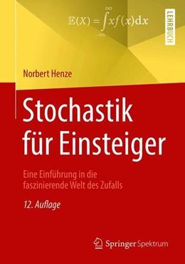 Abbildung von Henze | Stochastik für Einsteiger | 12., verb. u. erw. Aufl. 2018 | 2018 | Eine Einführung in die faszini...