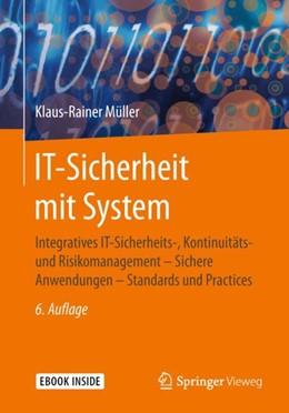 Abbildung von Müller | IT-Sicherheit mit System | 6., erw. u. überarb. Aufl. 2018 | 2018 | Integratives IT-Sicherheits-, ...
