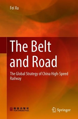 Abbildung von Xu | The Belt and Road | 1st ed. 2018 | 2018 | The Global Strategy of China H...
