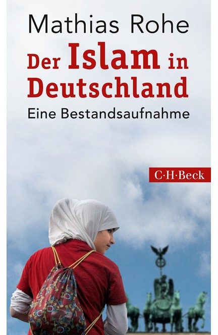 Cover: Mathias Rohe, Der Islam in Deutschland