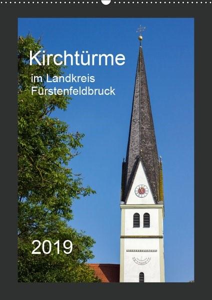 Abbildung von Bogumil | Kirchtürme im Landkreis Fürstenfeldbruck (Wandkalender 2019 DIN A2 hoch) | 5. Edition 2018 | 2018