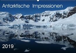Abbildung von Geschke | Antarktische Impressionen (Wandkalender 2019 DIN A2 quer) | 5. Edition 2018 | 2018 | Die Antarktis mit Eisbergen un...