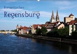 Abbildung von Boettcher | Romantisches Regensburg (Wandkalender 2019 DIN A2 quer) | 5. Edition 2018 | 2018 | Regensburg - Weltkulturerbe an...