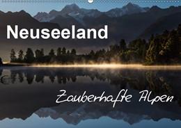 Abbildung von Böhme | Neuseeland - Zauberhafte Alpen (Wandkalender 2019 DIN A2 quer) | 4. Edition 2018 | 2018 | Neuseelands Alpen in grandiose...