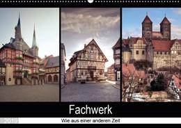 Abbildung von Gierok | Fachwerk - wie aus einer anderen Zeit (Wandkalender 2019 DIN A2 quer) | 4. Edition 2018 | 2018 | Fachwerkhäuser aus dem Harz. G...