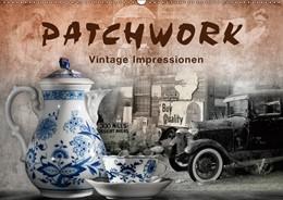 Abbildung von Krätschmer | Patchwork - Vintage Impressionen (Wandkalender 2019 DIN A2 quer) | 4. Edition 2018 | 2018 | Kunstwerke zwischen Traum und ...