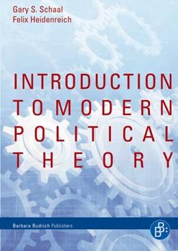 Abbildung von Heidenreich / Schaal | Introduction to Modern Political Theory | 1. Auflage | 2021 | beck-shop.de