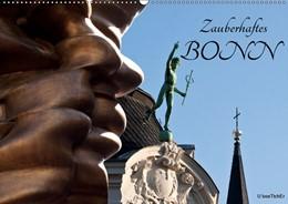 Abbildung von Boettcher   Zauberhaftes Bonn (Wandkalender 2019 DIN A2 quer)   4. Edition 2018   2018   Die Wohlfühloase hat viele Ges...