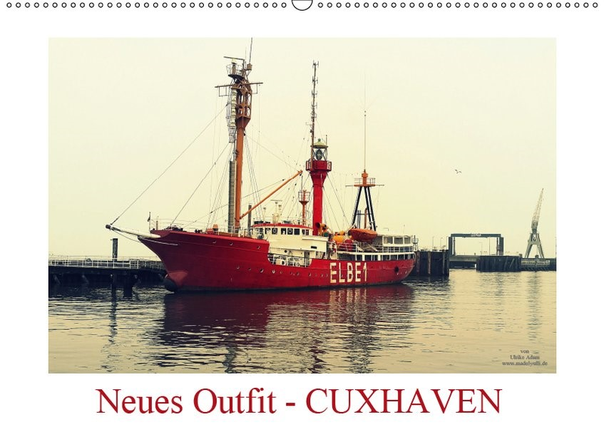 Neues Outfit - CUXHAVEN (Wandkalender 2019 DIN A2 quer)   Adam   4. Edition 2015, 2015 (Cover)