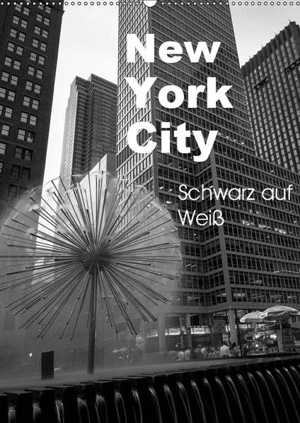 New York City Schwarz auf Weiß (Wandkalender 2019 DIN A2 hoch)   Aatz   4. Edition 2018, 2018 (Cover)