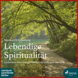Abbildung von Rosenberg | Lebendige Spiritualität | 1. Auflage | 2018 | beck-shop.de