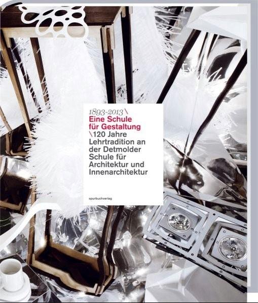 1893-2018 Eine Schule für Gestaltung, 2018 | Buch (Cover)