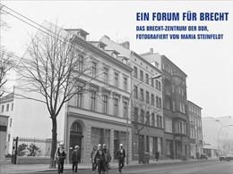 Abbildung von Hippe | Ein Forum für Brecht | 2019 | Das Brecht-Zentrum der DDR, fo...