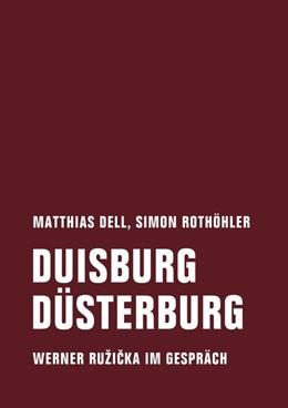 Abbildung von Dell / Rothöhler   Duisburg Düsterburg   1. Auflage   2018   beck-shop.de