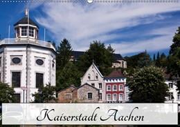 Abbildung von Boettcher | Kaiserstadt Aachen (Wandkalender 2019 DIN A2 quer) | 4. Edition 2018 | 2018 | Aachen - schon Karl der Große ...