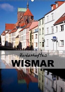 Abbildung von Boettcher | Zauberhaftes Wismar (Wandkalender 2019 DIN A2 hoch) | 4. Edition 2018 | 2018 | Wismar - Kleinod an der Ostsee...
