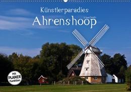 Abbildung von Boettcher   Künstlerparadies Ahrenshoop (Wandkalender 2019 DIN A2 quer)   4. Edition 2018   2018   Ahrenshoop - Künstlertraum zwi...