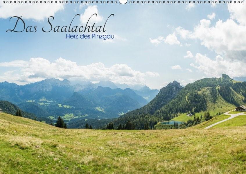Abbildung von Ackermann | Das Saalachtal - Herz des PinzgauAT-Version  (Wandkalender 2019 DIN A2 quer) | 4. Edition 2018 | 2018