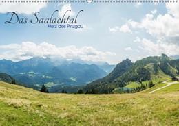 Abbildung von Ackermann   Das Saalachtal - Herz des PinzgauAT-Version (Wandkalender 2019 DIN A2 quer)   4. Edition 2018   2018   Die schönsten Plätze rund um L...