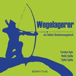 Abbildung von Agis / Spitta | Wegelagerer | 1. Auflage | 2018 | beck-shop.de