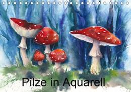 Abbildung von Krause | Pilze in Aquarell (Tischkalender 2019 DIN A5 quer) | 4. Edition 2018 | 2018 | Pilzbilder in Aquarellmalerei ...