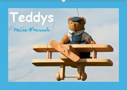 Abbildung von Bölts   Teddys Meine Freunde (Wandkalender 2019 DIN A2 quer)   4. Edition 2018   2018   Bezaubernde Teddybären fotogra...