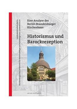 Abbildung von Haspel / Schopper | Historismus und Barockrezeption | 1. Auflage | 2018 | beck-shop.de