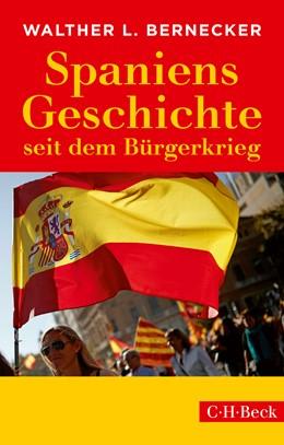Abbildung von Bernecker   Spaniens Geschichte seit dem Bürgerkrieg   6. Auflage   2018   284