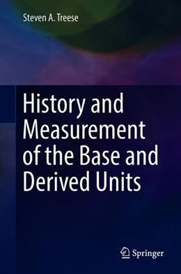 Abbildung von Treese | History and Measurement of the Base and Derived Units | 1. Auflage | 2018 | beck-shop.de