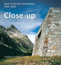 Abbildung von Ruch / Ruch & Partner Architekten | Close-up - Ruch & Partner Architekten 1994-2018 | 1. Auflage | 2018 | beck-shop.de
