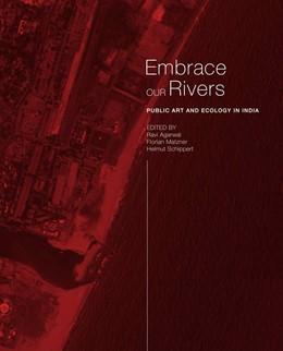 Abbildung von Agarwal / Matzner | Embrace Our Rivers | 1. Auflage | 2018 | beck-shop.de