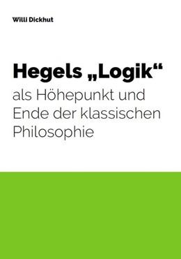 Abbildung von Dickhut | Hegels